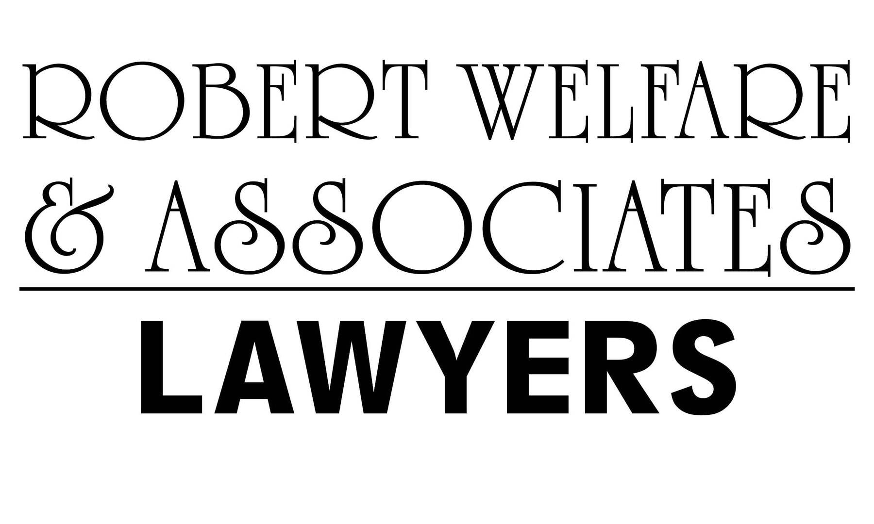 Robert Welfare & Associates Lawyers